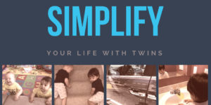how to simplify your life with twins, feature image